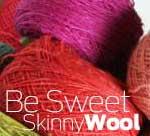 Be Sweet Skinny Wool