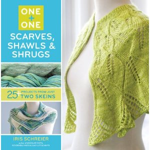 Iris Schreier 2-Skein Scarves Shawls and Shrugs