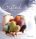 Gifted - Lovely little things to knit and crochet - Mags Kandis