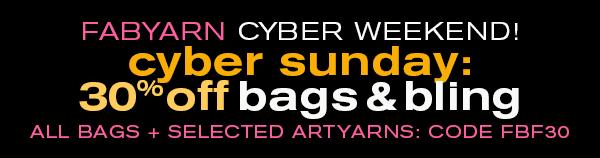 BAGS + BUMPS CYBER SUNDAY SALE AT FABULOUS YARN