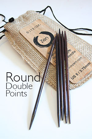 Zen Round Double Point  Needles